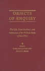 Objects of Enquiry: The Life, Contributions, and Influence of Sir William Jones (1746-1794) Cover Image