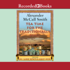 Tea Time for the Traditionally Built (No. 1 Ladies Detective Agency #10) Cover Image