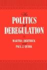 The Politics of Deregulation Cover Image