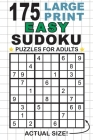 175 Large Print Easy Sudoku Puzzles for Adults: Only One Puzzle Per Page! (Pocket 6