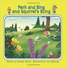 Perk and Bing and Squirrel's Sting Cover Image