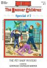 The Pet Shop Mystery (Boxcar Children Special #7) Cover Image
