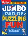 Jumbo Pad of Puzzling Fun (Highlights Jumbo Books & Pads) Cover Image