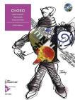 Choro: Basic Concepts for Playing Brazilian Music (English/Spanish Language Edition), Book & CD (Advance Music) Cover Image