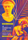 An Introduction to the New Testament: Contexts, Methods & Ministry Formation Cover Image