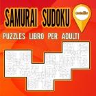Samurai Sudoku Puzzles libro per adulti medio: Libro di attività per adulti e amanti dei puzzle sudoku / Libro di puzzle per modellare il tuo cervello Cover Image