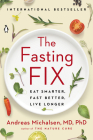 The Fasting Fix: Eat Smarter, Fast Better, Live Longer Cover Image