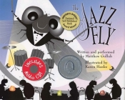 The Jazz Fly: Starring the Jazz Bugs [With CD] Cover Image