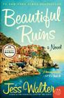 Beautiful Ruins: A Novel Cover Image