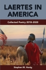 Laertes in America: Collected Poetry 2018-2020 Cover Image