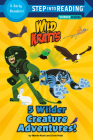 5 Wilder Creature Adventures (Wild Kratts) (Step into Reading) Cover Image