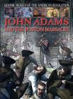 John Adams and the Boston Massacre (Graphic Heroes of the American Revolution) Cover Image