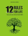 Mastering 12 Rules For Life: Tidy up your outer and inner disorder (Vol.1) Cover Image