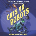 Cats vs. Robots: Now with Fleas! Cover Image