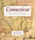 Connecticut: Mapping the Nutmeg State Through History Cover Image