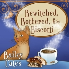 Bewitched, Bothered, and Biscotti (Magical Bakery Mysteries #2) Cover Image