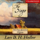 The Siege Lib/E: Tales from a Revolution -Virginia Cover Image