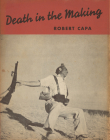 Robert Capa: Death in the Making Cover Image