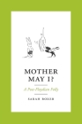 Mother May I?: A Post-Floydian Folly Cover Image