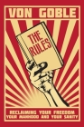 The Rules: Reclaiming Your Freedom, Your Manhood, and Your Sanity Cover Image