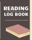 Reading Log Book: Book Lovers & Review Read Journal Organizer - Spacious Record Pages To Write In (8 x 10 in, 50 Books Log) Cover Image