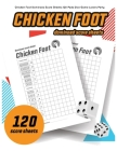 Chicken foot Dominoes Score Sheets: 120 Chicken foot Dominoes score pads Dice Game Lovers Party Cover Image