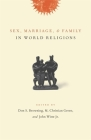 Sex, Marriage, and Family in World Religions Cover Image