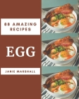 88 Amazing Egg Recipes: An Egg Cookbook from the Heart! Cover Image