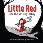 Little Red and the Missing Granny Cover Image