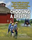 Teen Life Among the Amish and Other Alternative Communities: Choosing a Lifestyle Cover Image