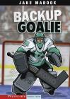 Backup Goalie (Stone Arch Realistic Fiction) Cover Image