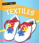 Having Fun with Textiles (Fun Art Projects) Cover Image