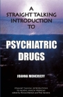 A Straight Talking Introduction to Psychiatric Drugs Cover Image