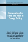 Discounting for Time and Risk in Energy Policy (Rff Energy Policy Set) Cover Image