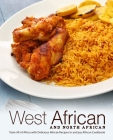 West African and North African: Taste All of Africa with Delicious African Recipes in an Easy African Cookbook Cover Image