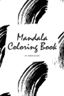 Mandala Coloring Book for Teens and Young Adults (6x9 Coloring Book / Activity Book) (Mandala Coloring Books #4) Cover Image