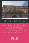Enciclopedia Illustrata Liberty a Milano: Zona Venezia o Zona dei Musicisti - Vol. 7: PL-R Cover Image