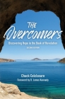 The Overcomers: Discovering Hope in the Book of Revelation Cover Image