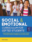 Social and Emotional Curriculum for Gifted Students: Grade 5, Project-Based Learning Lessons That Build Critical Thinking, Emotional Intelligence, and Cover Image
