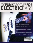 100 Funk Grooves for Electric Bass: Learn 100 Bass Guitar Riffs & Licks in the Style of the Funk Legends Cover Image