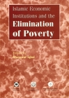Islamic Economic Institutions and the Elimination of Poverty Cover Image