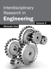 Interdisciplinary Research in Engineering: Volume II Cover Image