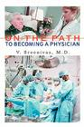 On The Path to Becoming A Physician Cover Image