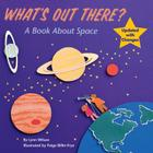 What's Out There?: A Book about Space Cover Image