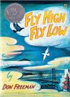 Fly High, Fly Low (50th Anniversary ed.) Cover Image