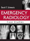 Emergency Radiology: Case Studies Cover Image