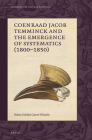 Coenraad Jacob Temminck and the Emergence of Systematics (1800-1850) (Emergence of Natural History #4) Cover Image