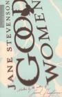 Good Women: Three Novellas Cover Image