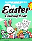 Easter Coloring Book for Kids: 55 Fun and Easy Easter Coloring Pages Easter Book for Kids Easter Gift for Kids, Toddlers and Preschool Cover Image