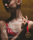 Royal Academy of Dance: Celebrating 100 Years Cover Image